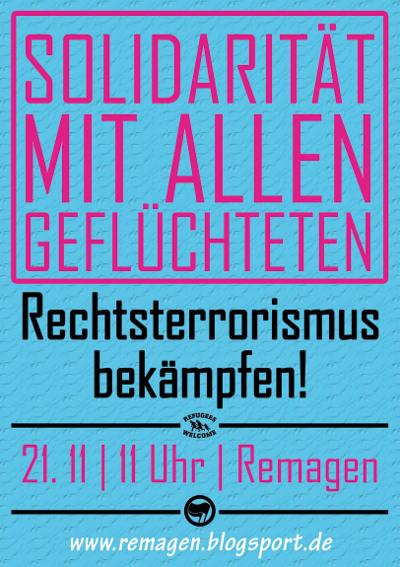 """""""Solidarität mit allen Geflüchteten – Rechtsterrorismus bekämpfen"""" - Gegen den Naziaufmarsch am 22.11. in Remagen"""